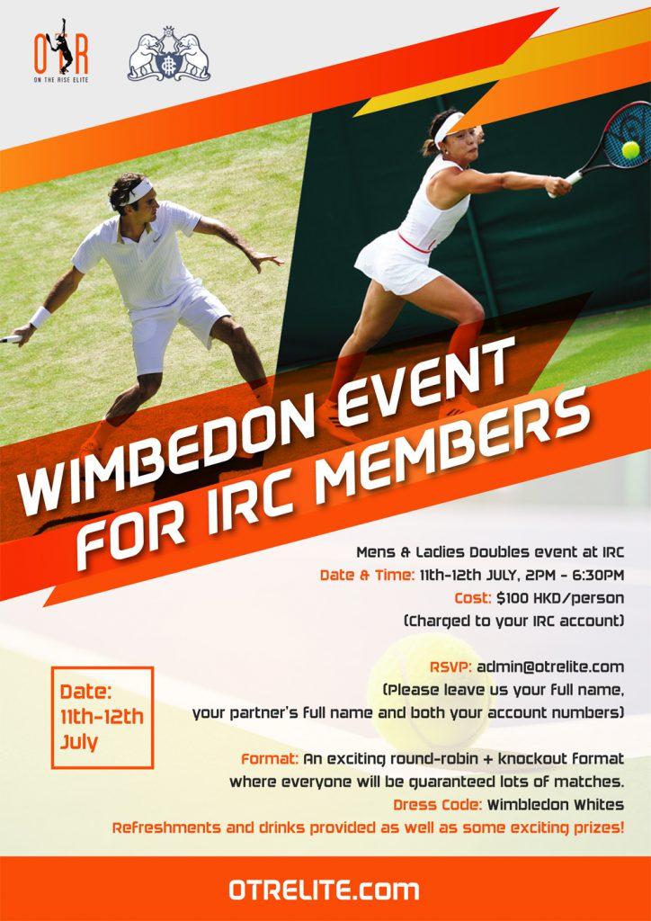 IRC Wimbledon Event on 11-12 July.